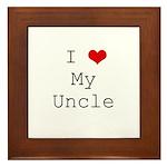 I Heart My Uncle Framed Tile