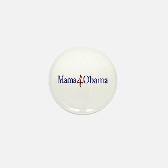 Mama 4 Obama Mini Button