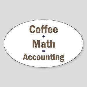 Coffee + Math = Accounting Oval Sticker