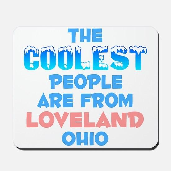 Coolest: Loveland, OH Mousepad