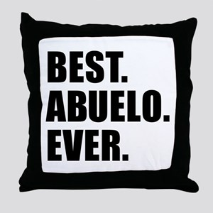Best Abuelo Ever Throw Pillow