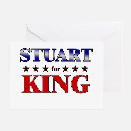 STUART for king Greeting Card