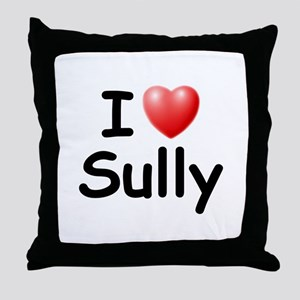 I Love Sully (Black) Throw Pillow