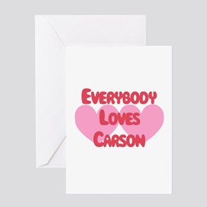 Everybody Loves Carson Greeting Card