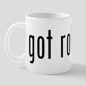 got rob roy? Mug