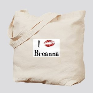I Kissed Breanna Tote Bag