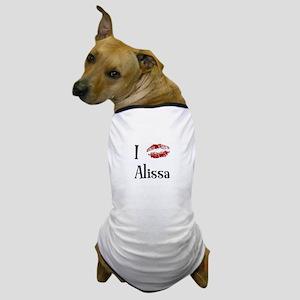 I Kissed Alissa Dog T-Shirt