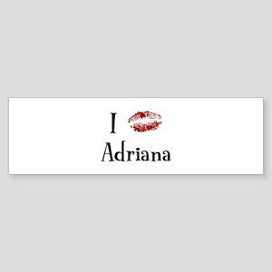 I Kissed Adriana Bumper Sticker