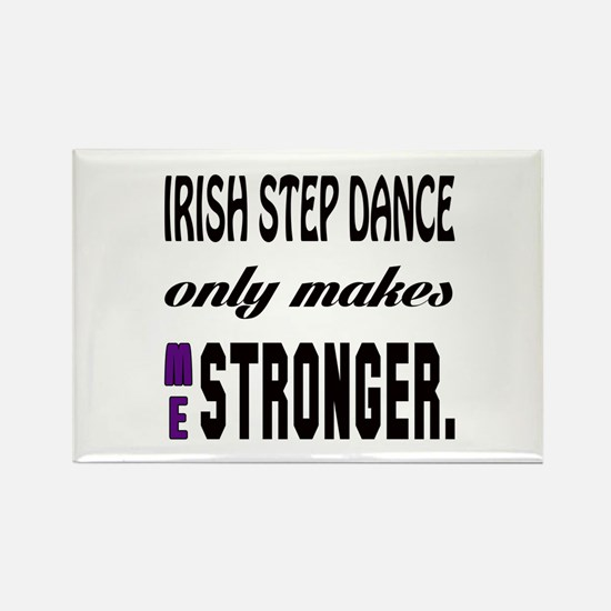 Irish Step dance Only Makes Me St Rectangle Magnet