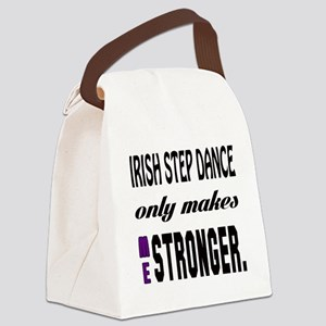 Irish Step dance Only Makes Me St Canvas Lunch Bag