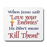 Mousepad - When Jesus said