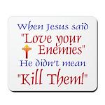 Mousepad - When Jesus said