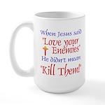 Large Mug - When Jesus said