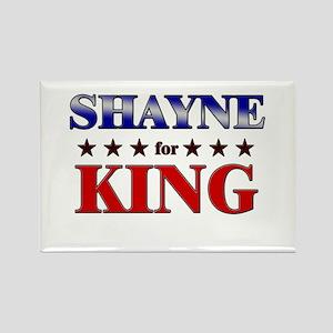 SHAYNE for king Rectangle Magnet