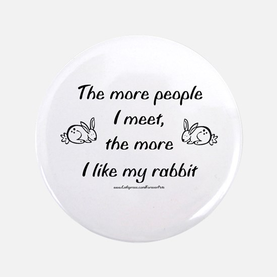 "Like My Rabbit 3.5"" Button"