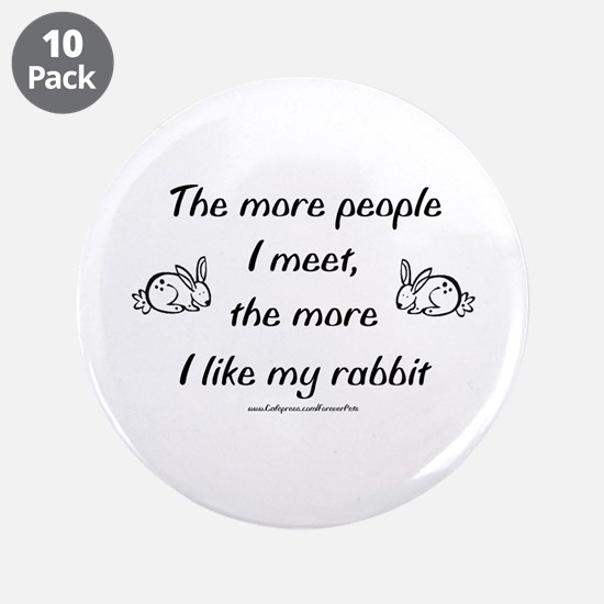 "Like My Rabbit 3.5"" Button (10 pack)"