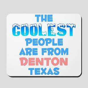 Coolest: Denton, TX Mousepad