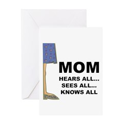 Mom Knows All Greeting Card