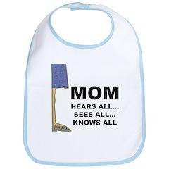 Mom Knows All Bib