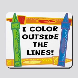 Color Outside The Lines Mousepad