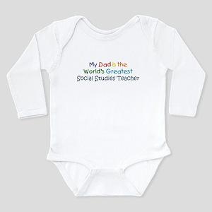 Greatest Social Studies Teach Infant Bodysuit Body