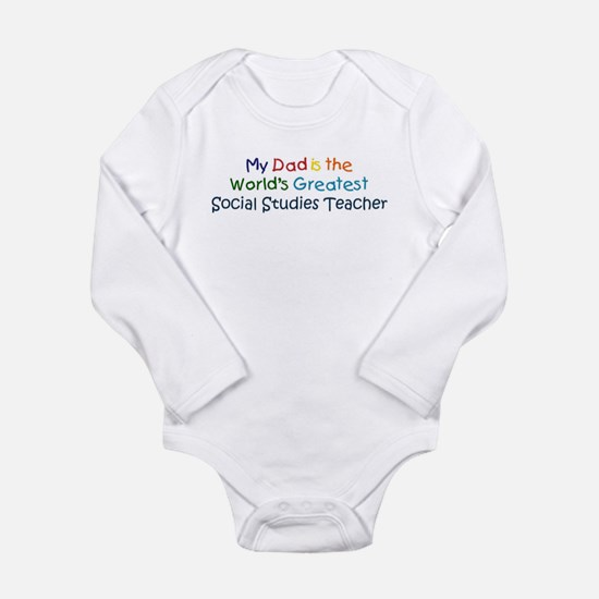 Greatest Social Studies Teach Infant Bodysuit Body