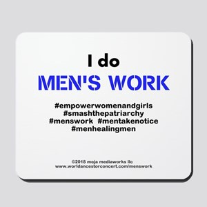 Mens Work 4 - Mousepad