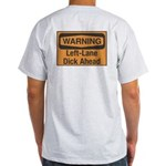 Warning Light T-Shirt