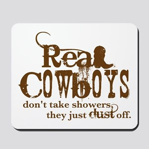 Real Cowboys Mousepad