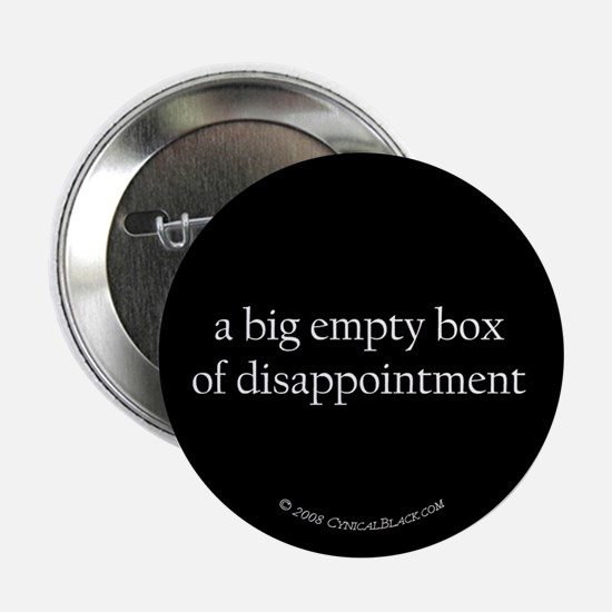 "disappointment 2.25"" Button"