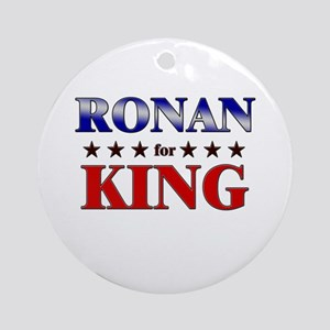 RONAN for king Ornament (Round)