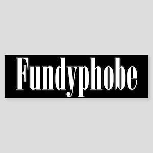 Fundyphobe Bumper Sticker