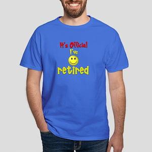 Officially Retired.:-) Dark T-Shirt