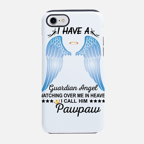 My Pawpaw Is My Guardian Angel iPhone 8/7 Tough Ca