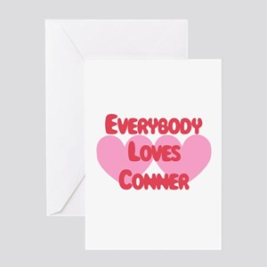 Everybody Loves Conner Greeting Card
