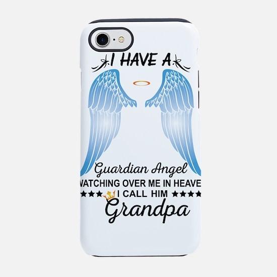 My Grandpa Is My Guardian Angel iPhone 8/7 Tough C
