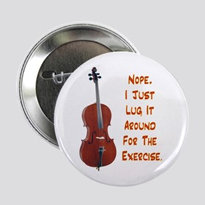 "Cello for the Exercise 2.25"" Button"