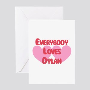Everybody Loves Dylan Greeting Card