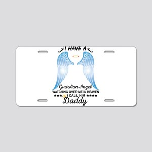 My Daddy Is My Guardian Angel Aluminum License Pla