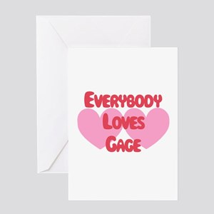 Everybody Loves Gage Greeting Card