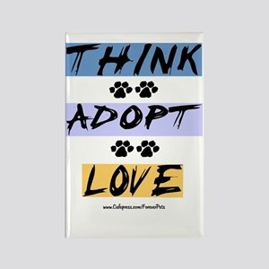 Think Adopt Love Rectangle Magnet