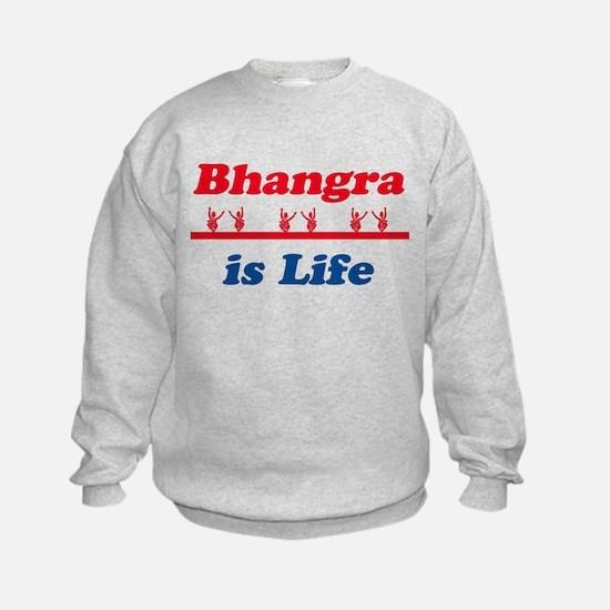 Bhangra Is Life Sweatshirt