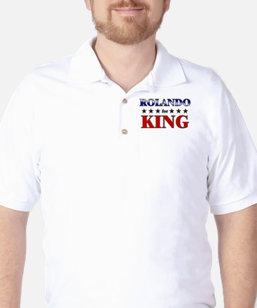 ROLANDO for king Golf Shirt