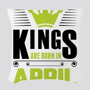 Kings Are Born In April Woven Throw Pillow