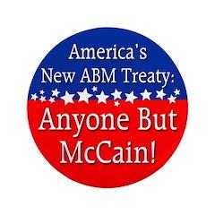 ABM: Anyone But McCain Button - 3.5 inches big
