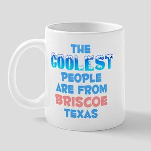 Coolest: Briscoe, TX Mug