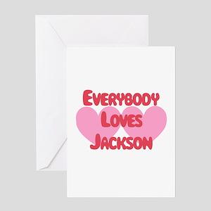 Everybody Loves Jackson Greeting Card