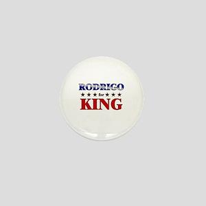 RODRIGO for king Mini Button