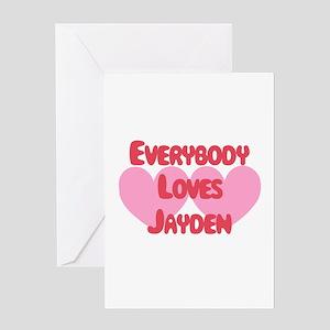 Everybody Loves Jayden Greeting Card
