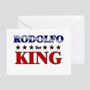 RODOLFO for king Greeting Card